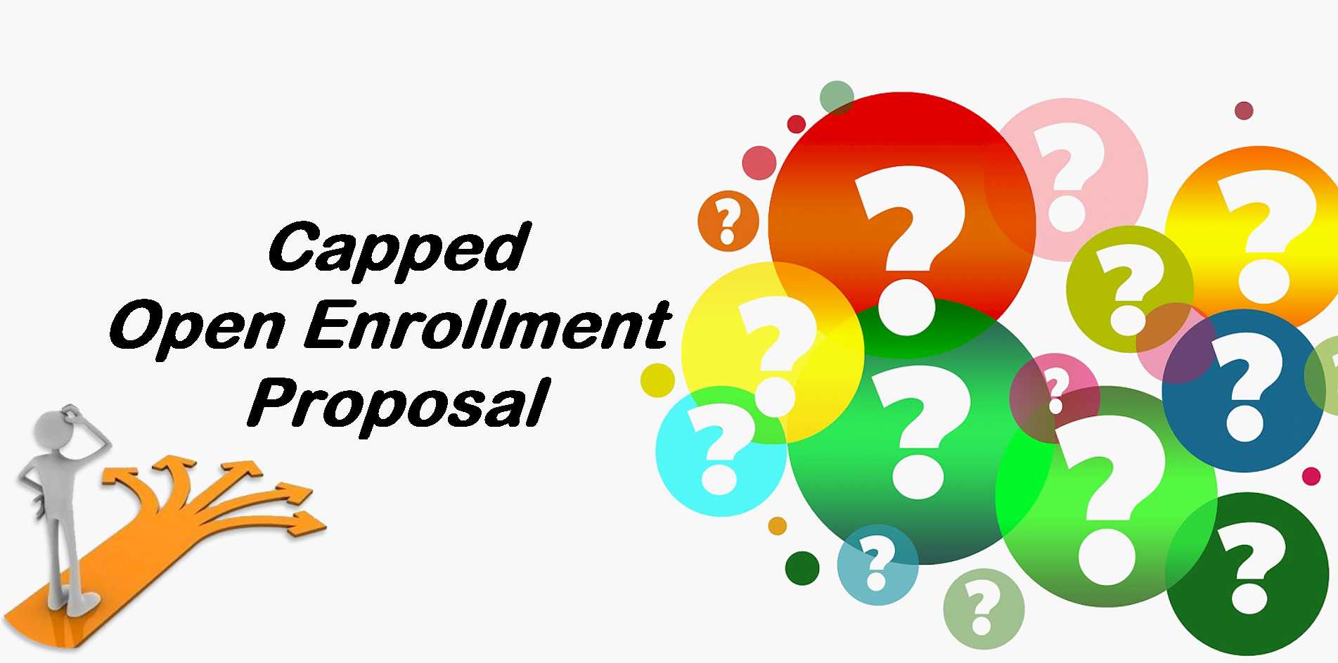 Learn more about the Capped Open Enrollment Proposal